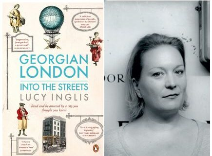 Georgian London Into the Streets book cover beside Lucy Inglis author photo