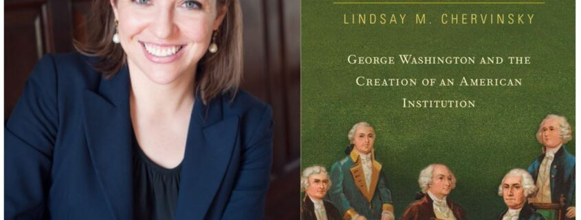 Headshot of author Dr Lindsay M Chervinsky, smiling at the camera and the cover of her book The Cabinet